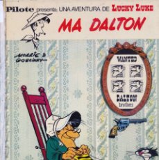 Cómics: LUCKY LUKE. MA DALTON. COLECCIÓN PILOTE. BRUGUERA 1972. TAPA DURA. Lote 175881378