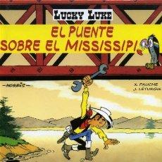 Cómics: LUCKY LUKE EL PUENTE SOBRE EL MISSISSIPI. Lote 176033115