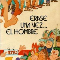 Cómics: ERASE UNA VEZ EL HOMBRE... - EDICIONES JUNIOR 1979 - EN RUSTICA, COMO NUEVO. Lote 176108824