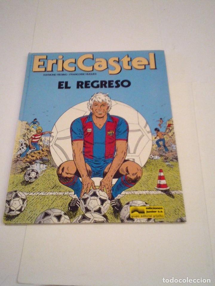 ERIC CASTEL - EL REGRESO - GRIJALBO - NUMEO 10 - MUY BUEN ESTADO - GORBAUD- CJ 110 (Tebeos y Comics - Grijalbo - Eric Castel)