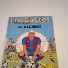 Cómics: ERIC CASTEL - EL REGRESO - GRIJALBO - NUMEO 10 - MUY BUEN ESTADO - GORBAUD- CJ 110. Lote 176129123