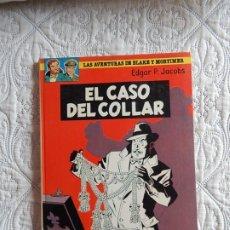 Cómics: LAS AVENTURAS DE BLAKE Y MORTIMER - EL CASO DEL COLLAR N. 7. Lote 176153184