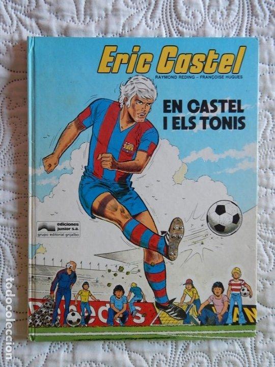 ERIC CASTEL - EN CASTEL I ELS TONIS -1 - CATALA (Tebeos y Comics - Grijalbo - Eric Castel)