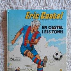 Cómics: ERIC CASTEL - EN CASTEL I ELS TONIS -1 - CATALA. Lote 176432774