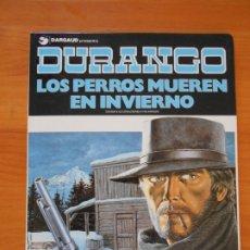 Cómics: DURANGO Nº 1 - LOS PERROS MUEREN EN INVIERNO - YVES SWOLFS - GRIJALBO / DARGAUD - TAPA DURA (E1). Lote 176798879