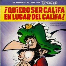 Cómics: TABARY - LAS AVENTURAS DE IZNOGUD Nº 11 - ¡ QUIERO SER CALIFA EN LUGAR DEL CALIFA ! - ED JUNIOR 1991. Lote 176919190