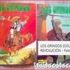 Cómics: LOS GRINGOS (COLECCIÓN) VIVA VILLA Y VIVA LA REVOLUCIÓN LOTE 2 COMICS. Lote 177284080