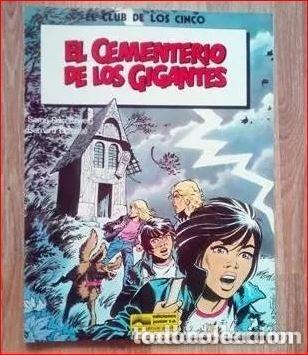 EL CLUB DE LOS CINCO. EL CEMENTERIO DE LOS GIGANTES. (Tebeos y Comics - Grijalbo - Otros)