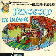 Cómics: IZNOGUD - GRIJALBO-DARGAUD / NÚMERO 7 - IZNOGOUD EL INFAME (AÑO 1981). Lote 177501528