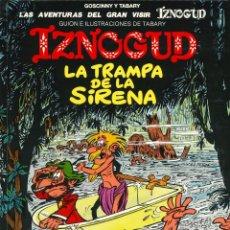 Cómics: IZNOGUD - JUNIOR (GRIJALBO) / NÚMERO 17 - LA TRAMPA DE LA SIRENA (AÑO 1994). Lote 177502879