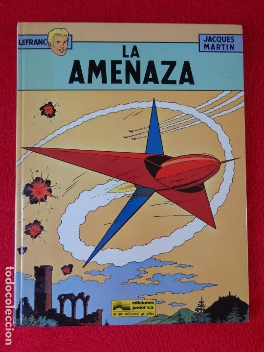 J.MARTIN, G.CHAILLET, LEFRANC, ED- JUNIOR. LA AMENAZA, Nº 1 (Tebeos y Comics - Grijalbo - Lefranc)