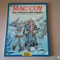 Cómics: MAC COY Nº 13 LAS COLINAS DEL MIEDO. GOURMELEN / PALACIOS - GRIJALBO / DARGAUD 1987. Lote 178301453