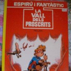 Fumetti: SPIROU Y FANTASIO ESPIRU I FANTASTIC LA VALL DELS PROSCRITS TOME & JANRY JUNIOR GRIJALBO EN CATALAN. Lote 178340848