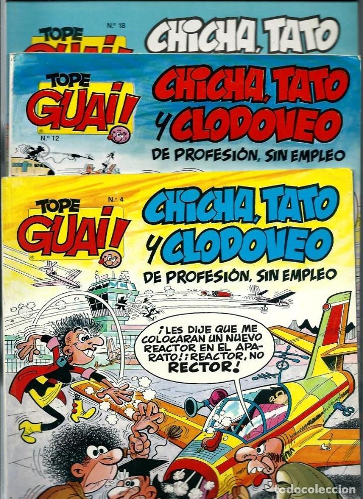 LOTE DE 3 TOPE GUAI Nº 4, 12 Y 18 - IBAÑEZ - CHICHA, TATO Y CLODOVEO - EDICIONES JUNIOR 1987- (Tebeos y Comics - Grijalbo - Otros)
