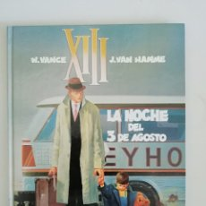 Cómics: XIII LA NOCHE DEL 3 DE AGOSTO NUM.7. Lote 178642132