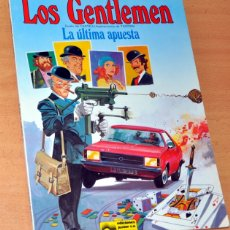 Cómics: LOS GENTLEMEN - LA ÚLTIMA APUESTA - EDICIONES JUNIOR / GRIJALBO - AÑO 1981. Lote 178662817