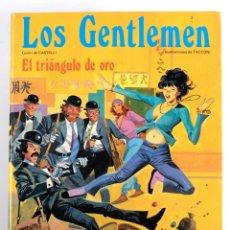 Cómics: LOS GENTLEMEN 4. EL TRIANGULO DE ORO. GRIJALBO 1982. 1ª EDICIÓN.. Lote 178682342