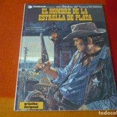 Cómics: BLUEBERRY EL HOMBRE DE LA ESTRELLA DE PLATA (CHARLIER GIRAUD) ¡MUY BUEN ESTADO! TAPA DURA 23 DARGAUD. Lote 178781976