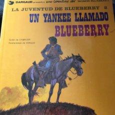 Cómics: BLUEBERRY. Nº 13. UN YANKEE LLAMADO BLUEBERRY. GRIJALBO DARGAUD.. Lote 178846195