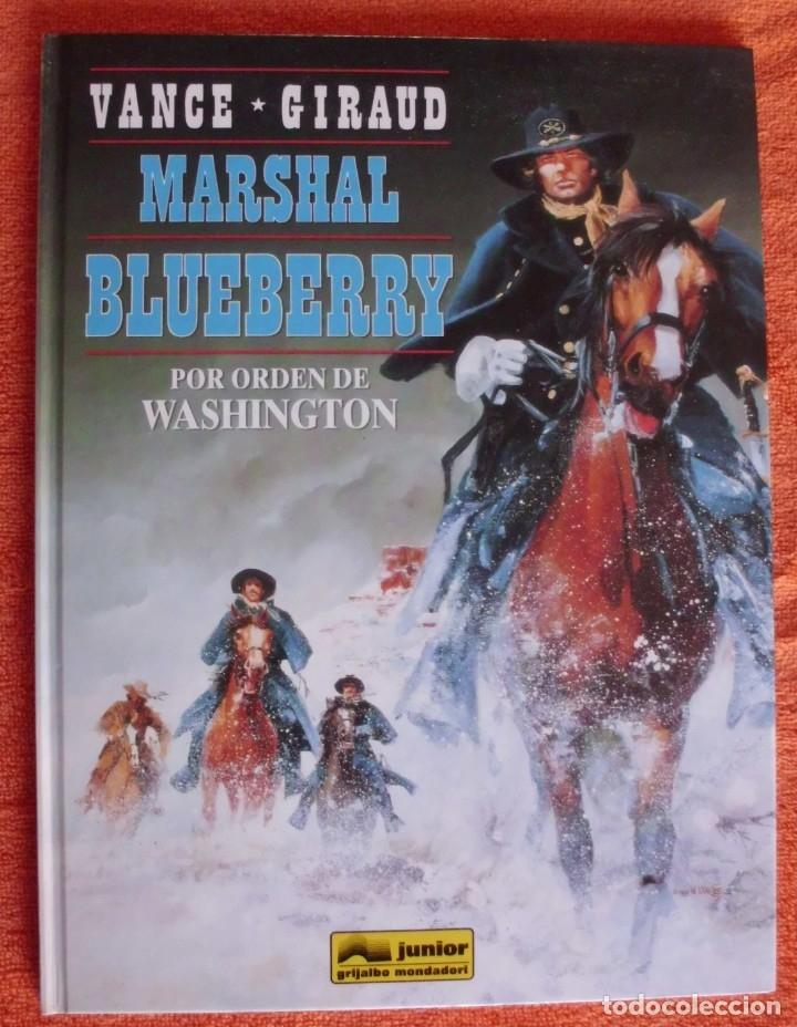 MARSHAL BLUEBERRY 31 POR ORDEN DE WASHINGTON DE JEAN-MICHEL CHARLIER Y JEAN GIRAUD (Tebeos y Comics - Grijalbo - Blueberry)