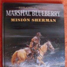 Cómics: MARSHAL BLUEBERRY 32 MISION SHERMAN DE JEAN GIRAUD Y VANCE. Lote 179169487