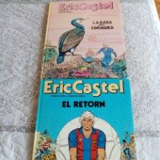Cómics: ERIC CASTEL: EL RETORNO Y LA CASA DEL CORMORA'. Lote 179215548