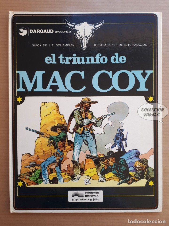 MAC COY Nº 4 - EL TRIUNFO DE - GOURMELEN Y PALACIOS - GRIJALBO - JMV (Tebeos y Comics - Grijalbo - Mac Coy)