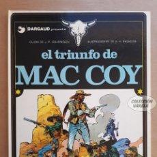 Cómics: MAC COY Nº 4 - EL TRIUNFO DE - GOURMELEN Y PALACIOS - GRIJALBO - JMV. Lote 179310047