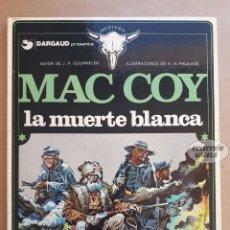 Cómics: MAC COY Nº 6 - LA MUERTE BLANCA - GOURMELEN Y PALACIOS - GRIJALBO - JMV. Lote 179311481