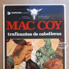 Cómics: MAC COY Nº 7 - TRAFICANTES DE CABELLERAS - GOURMELEN Y PALACIOS - GRIJALBO - JMV. Lote 179313586