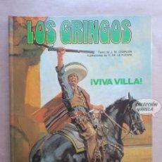 Cómics: LOS GRINGOS 2 - VIVA VILLA - CHARLIER Y V. DE LA FUENTE - GRIJALBO - JMV. Lote 179401430