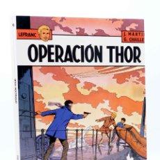 Cómics: LEFRANC 6. OPERACIÓN THOR (JACQUES MARTIN / G. CHAILLET) GRIJALBO, 1987. Lote 180019135