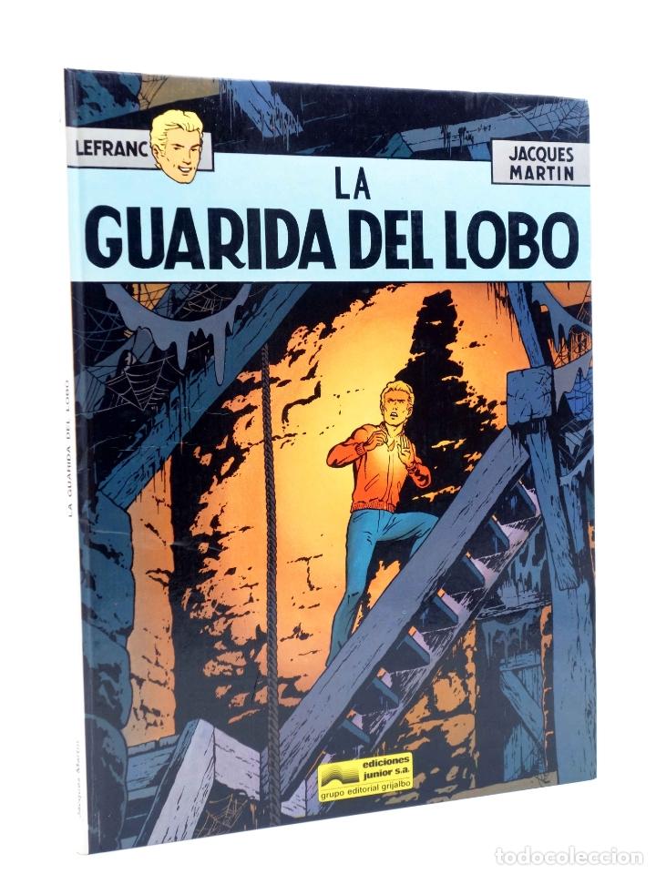 LEFRANC 4. LA GUARIDA DEL LOBO (JACQUES MARTIN) GRIJALBO, 1986 (Tebeos y Comics - Grijalbo - Lefranc)
