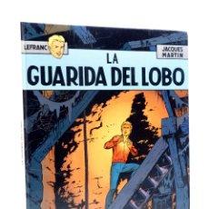 Cómics: LEFRANC 4. LA GUARIDA DEL LOBO (JACQUES MARTIN) GRIJALBO, 1986. Lote 180019147