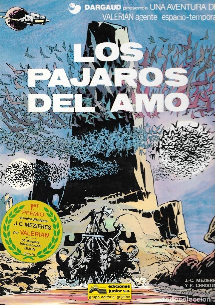 VALERIAN AGENTE ESPACIO-TEMPORAL - Nº 4 - LOS PÁJAROS DEL AMO - GRIJALBO - 1ª EDICIÓN, 1979. (Tebeos y Comics - Grijalbo - Valerian)