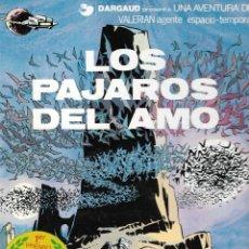 Cómics: VALERIAN AGENTE ESPACIO-TEMPORAL - Nº 4 - LOS PÁJAROS DEL AMO - GRIJALBO - 1ª EDICIÓN, 1979.. Lote 180931528