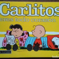Cómics: CARLITOS ERES TODO CORAZÓN. SCHULZ 1998 GRIJALBO MONDADORI. Lote 180974527