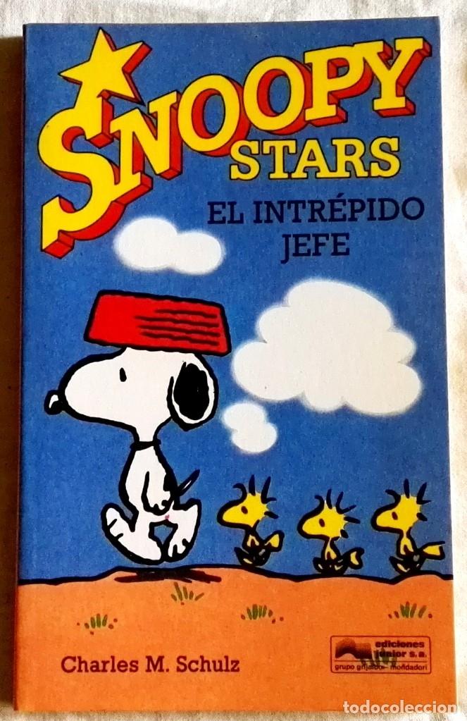 SNOOPY STARS, EL INTRÉPIDO JEFE; CHARLES M. SCHULZ - EDICIONES JUNIOR 1991 (Tebeos y Comics - Grijalbo - Otros)