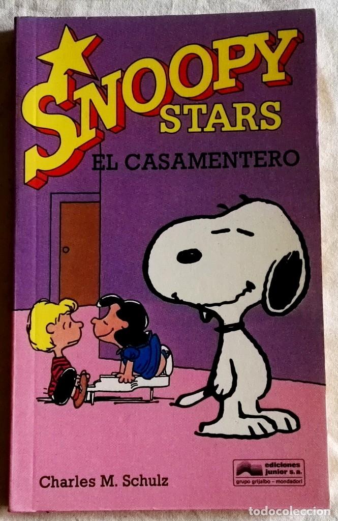 SNOOPY STARS, EL CASAMENTERO; CHARLES M. SCHULZ - EDICIONES JUNIOR 1990 (Tebeos y Comics - Grijalbo - Otros)