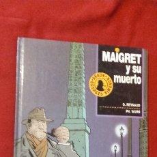 Cómics: MAIGRET Y SU MUERTO 1 - O. REYNAUD & PH. WURN - CARTONE. Lote 181351837