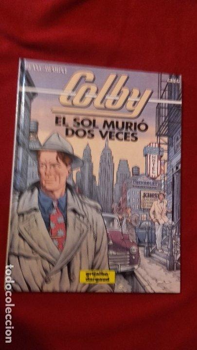 COLBY 2 - EL SOL MURIO DOS VECES - BLANC-DUMONT & GREG - CARTONE (Tebeos y Comics - Grijalbo - Otros)