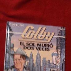 Fumetti: COLBY 2 - EL SOL MURIO DOS VECES - BLANC-DUMONT & GREG - CARTONE. Lote 181352116