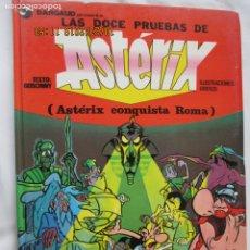 Cómics: LAS DOCE PRUEBAS DE ASTERIX. (ASTERIX CONQUISTA ROMA) - GRIJALBO/DARGAUD 1983.. Lote 181416338