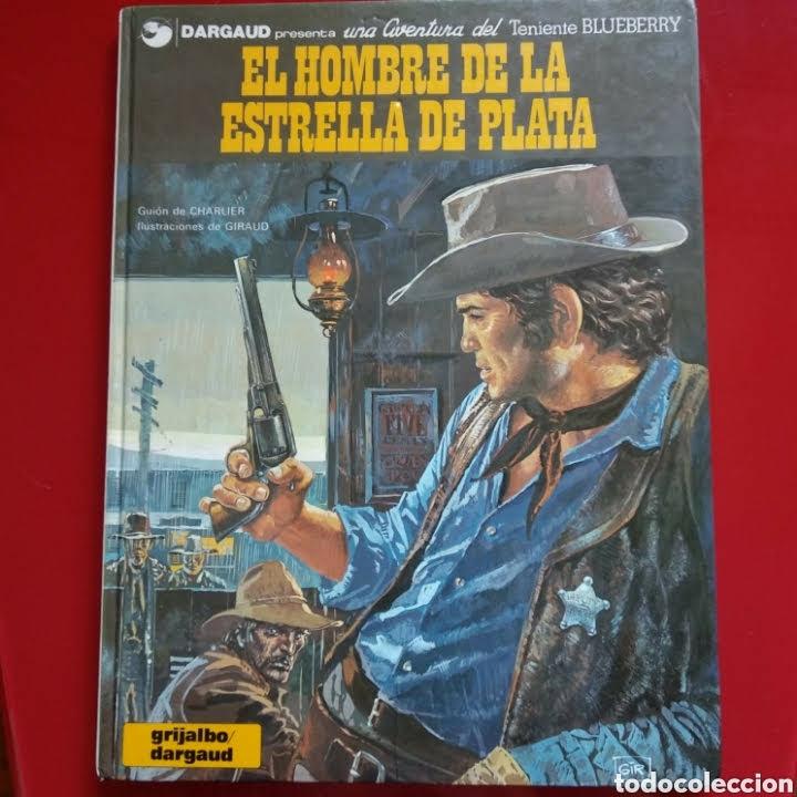 EL HOMBRE DE LA ESTRELLA DE PLATA (Tebeos y Comics - Grijalbo - Blueberry)