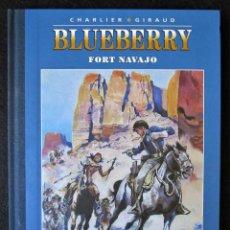Cómics: BLUEBERRY Nº 1 - FORT NAVAJO (CHARLIER - GIRAUD) ED. COLECCIONISTA - LOMO EN TELA 'MUY BUEN ESTADO'. Lote 182072485
