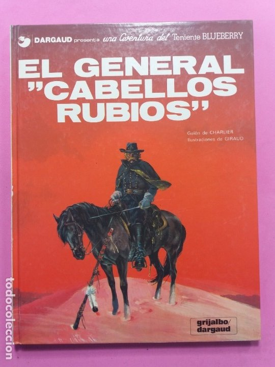 UNA AVENTURA DEL TENIENTE BLUEBERRY Nº 6 (Tebeos y Comics - Grijalbo - Blueberry)