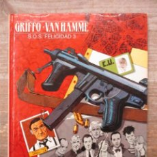 Cómics: SOS FELICIDAD 3 - GRIFFO - VAN HAMME - EDICIONES DARGAUD / GRIJALBO. Lote 183303646