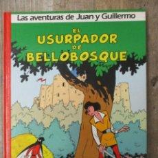 Cómics: LAS AVENTURAS DE JUAN Y GUILLERMO - EL USURPADOR DE BELLOBOSQUE - EDICIONES DARGAUD / GRIJALBO. Lote 183304345