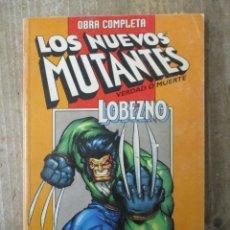 Cómics: LOS NUEVOS MUTANTES / LOBEZNO - VERDAD O MUERTE - COLECCION COMPLETA - TOMO - FORUM. Lote 183307126