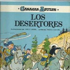 Cómics: CASACAS AZULES 5: LOS DESERTORES, 1986, EDICIONES JUNIOR, BUEN ESTADO. Lote 183361858